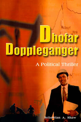 Dhofar Doppleganger: A Political Thriller
