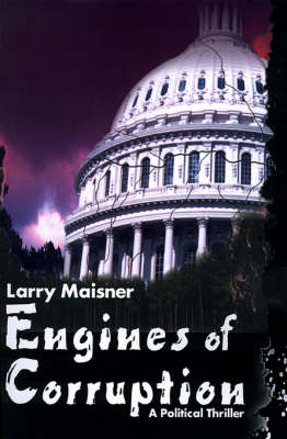 Engines of Corruption