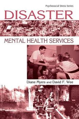 Disaster Mental Health Services: A Primer for Practitioners