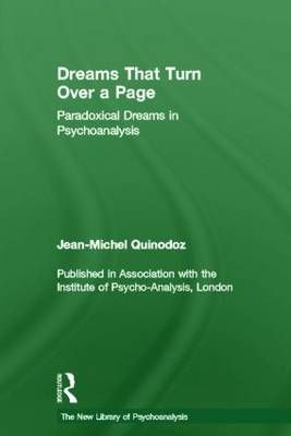 Dreams That Turn Over a Page: Paradoxical Dreams in Psychoanalysis