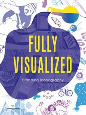 Fully Visualized: Branding Iconography