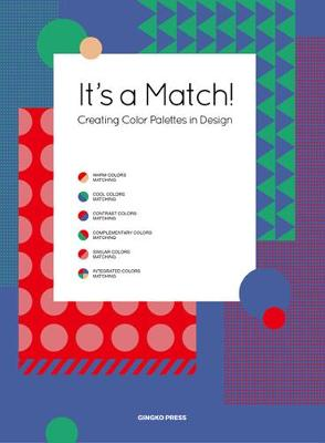 It's A Match!: Creating Colour Palettes in Design