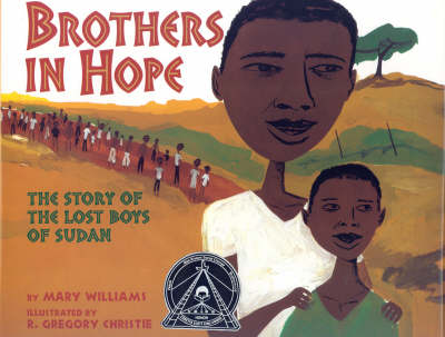 Brothers In Hope: The Story of the Lost Boys of Sudan