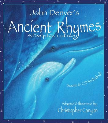 Ancient Rhymes: A Dolphin Lullaby