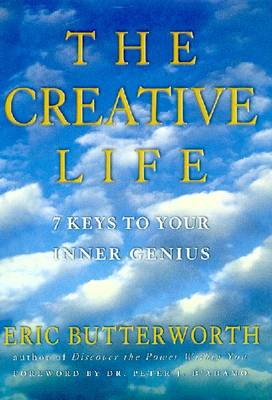 Creative Life: 7 Keys to Your Inner Genius