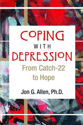 Coping With Depression: From Catch-22 to Hope