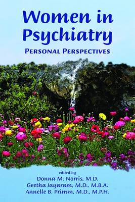 Women in Psychiatry: Personal Perspectives