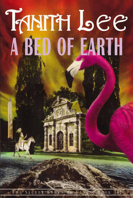 A Bed Of Earth: The Secret Books of Venus