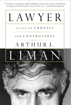 Lawyer: A Life Of Counsel And Controversy