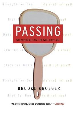 Passing: When People Can't Be Who They Are