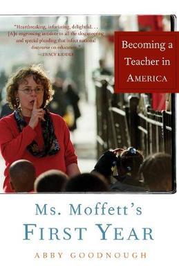 Ms. Moffett's First Year: Becoming a Teacher in America