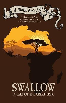 Swallow: A Tale of the Great Trek