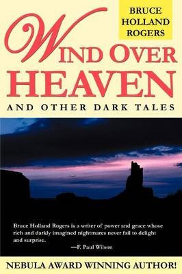 Wind Over Heaven: And Other Dark Tales