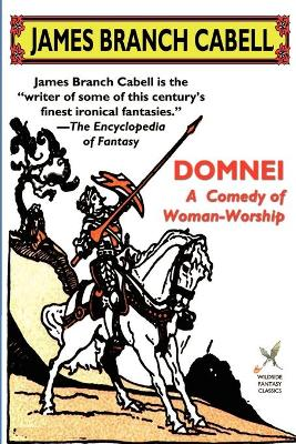 Domnei: A Comedy of Woman-Worship