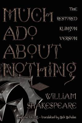 Much ADO about Nothing: The Restored Klingon Text