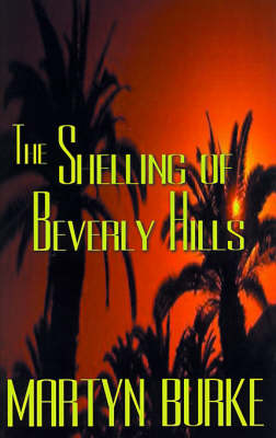 The Shelling of Beverly Hills