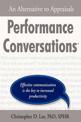 Performance Conversations: An Alternative to Appraisals