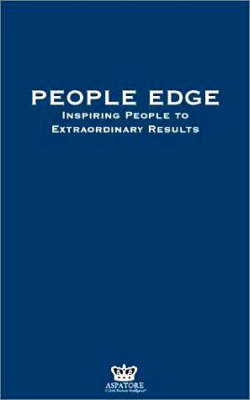 People Edge: Inspiring People to Extraordinary Results