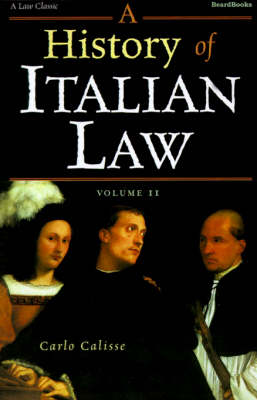 A History of Italian Law: v. II