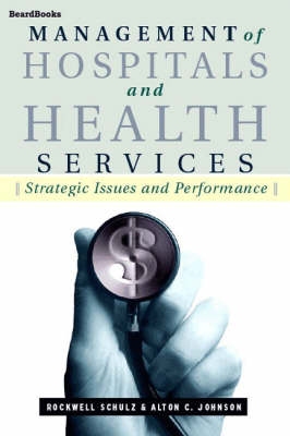 Management of Hospitals and Health Services: Strategic Issues and Performance