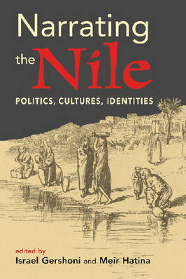 Narrating the Nile: Politics, Cultures, Identities