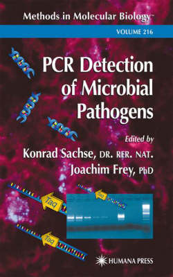 PCR Detection of Microbial Pathogens: Methods and Protocols