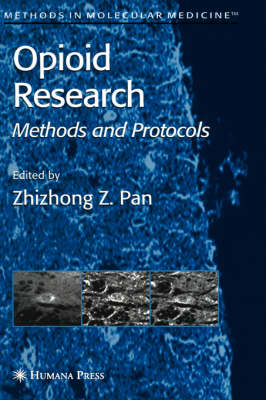 Opioid Research: Methods and Protocols