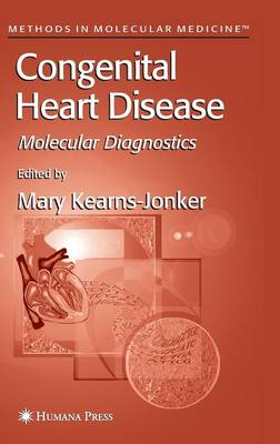 Congenital Heart Disease: Molecular Diagnostics
