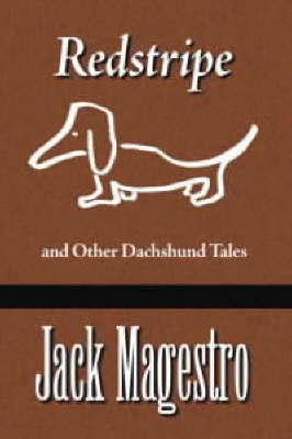 """Redstripe"" and Other Dachshund Tales"