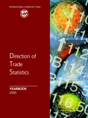 Direction of Trade Statistics Yearbook 2005