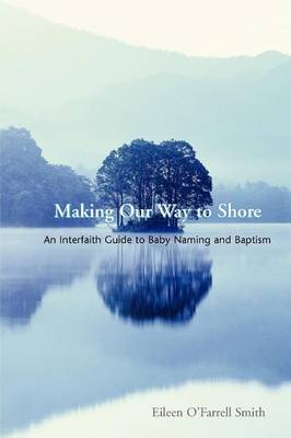 Making Our Way to Shore: A Celebration of Hebrew Naming and Baptism