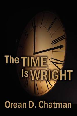The Time Is Wright: A Crime Novel