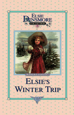 Elsie's Winter Trip, Book 26