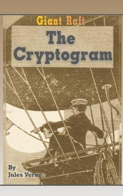 Giant Raft the Cryptogram