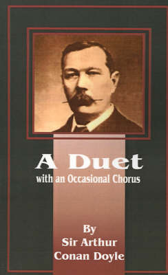 A Duet: With an Occasional Chorus