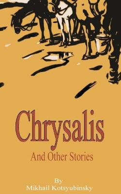 Chrysalis and Other Stories