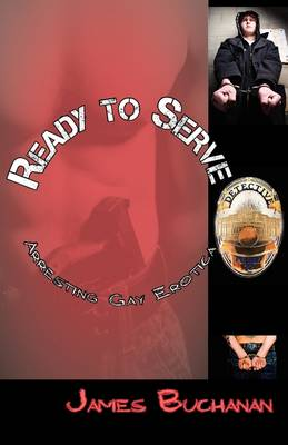 Ready to Serve: Arresting Gay Erotica