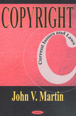 Copyright: Current Issues & Laws