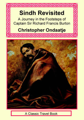 Sindh Revisited: A Journey in the Footsteps of Captain Sir Richard Francis Burton