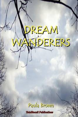 Dream WanderersT Book 1: The Escape!