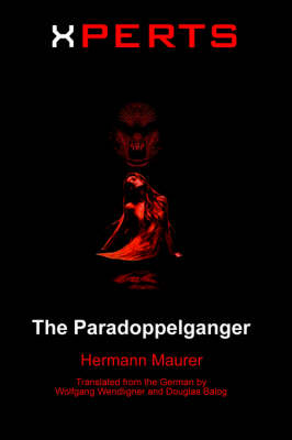 Xperts: The Paradoppelganger