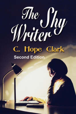 The Shy Writer: An Introvert's Guide to Writing Success