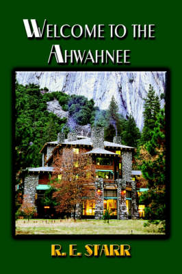 Welcome to the Ahwahnee