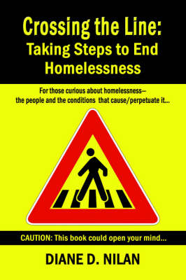 Crossing the Line: Taking Steps to End Homelessness