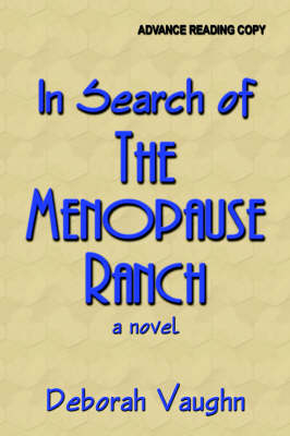 In Search of ... THE MENOPAUSE RANCH