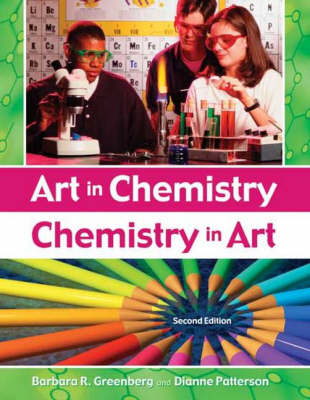 Art in Chemistry: Chemistry in Art, 2nd Edition