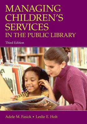 Managing Children's Services in the Public Library, 3rd Edition
