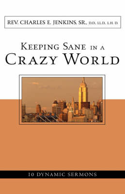 Keeping Sane in a Crazy World