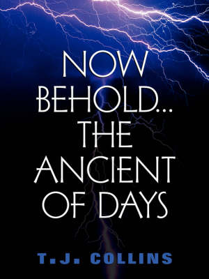 Now Behold...the Ancient of Days