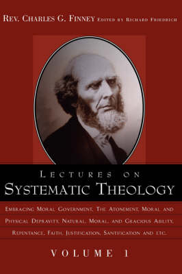 Lectures on Systematic Theology Volume 1